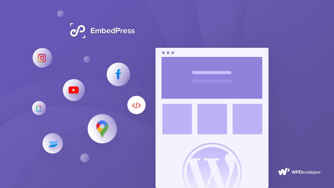 EmbedPress - Ultimate Guide To Embed Anything in Your WordPress Site